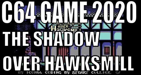 Shadows over Hawksmill NEW C64 GAME 2020