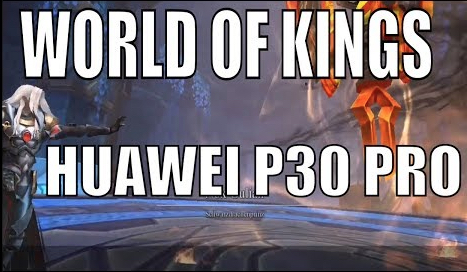World of Kings #Android Huawei p30 pro